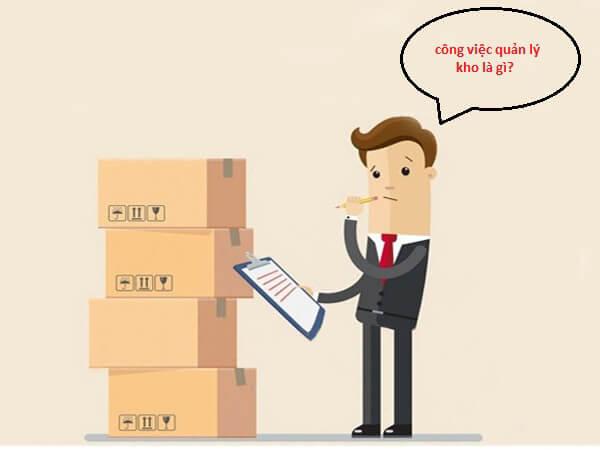 Công việc quản lý kho khó hay dễ? Vì sao?